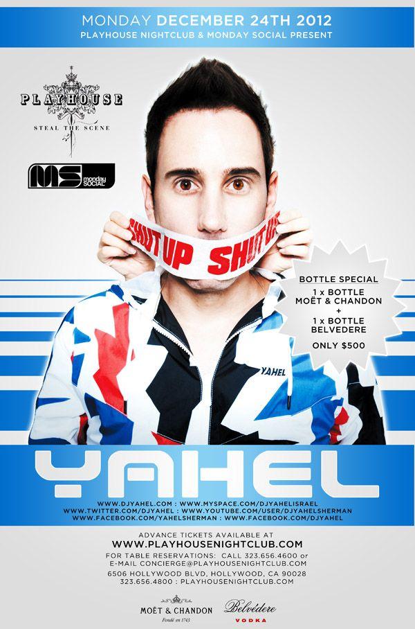 DJ YAHEL at Playhouse Hollywood 12-24-12