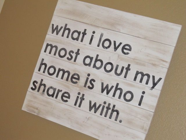 so true <3: Families Quotes, Wall Stencils Quotes, Painting Stencils, Pallets Art, Pallets Wall Art, Pallet Walls, Art Diy, Pallet Wall Art, Pallet Art