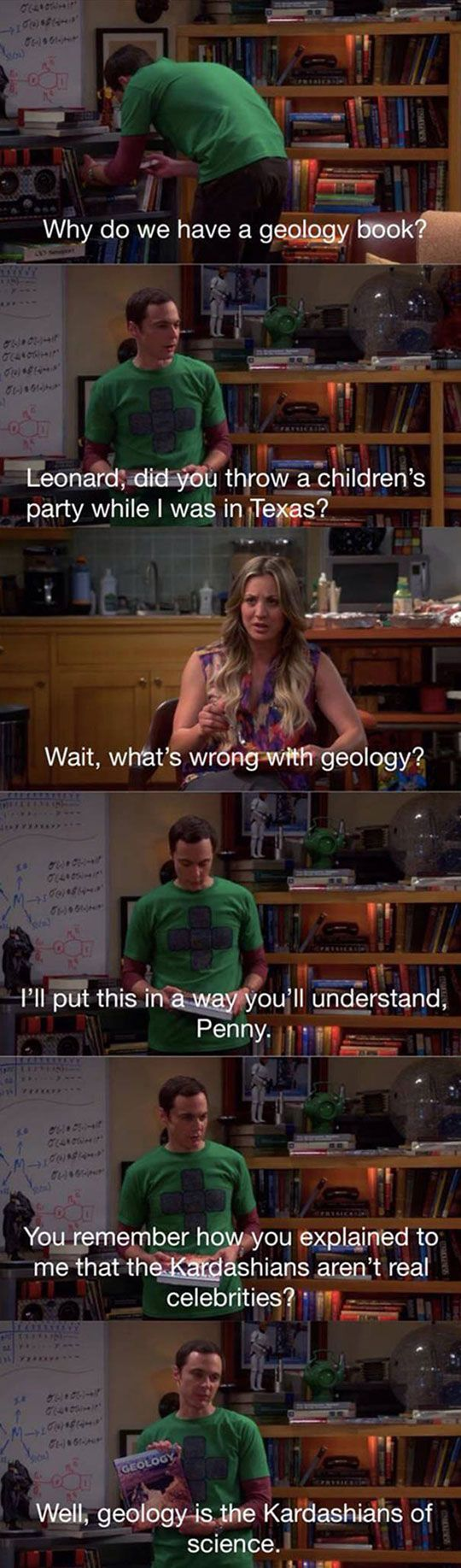 Geology And The Kardashians. Big Bang Theory. LOL Sheldon.