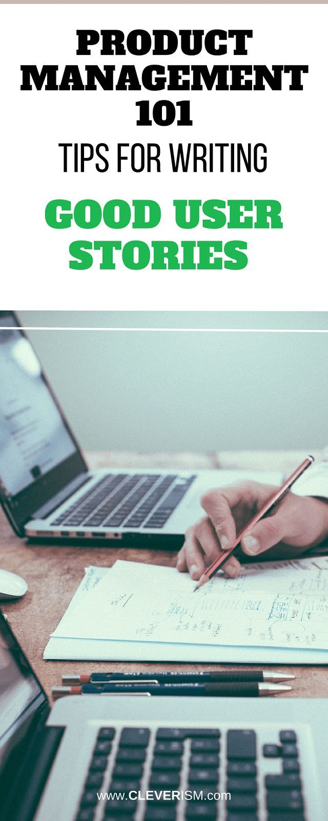 Product Management 101: Tips for Writing Good User Stories