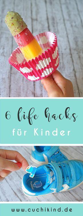 6 ultimative life hacks für Kinder