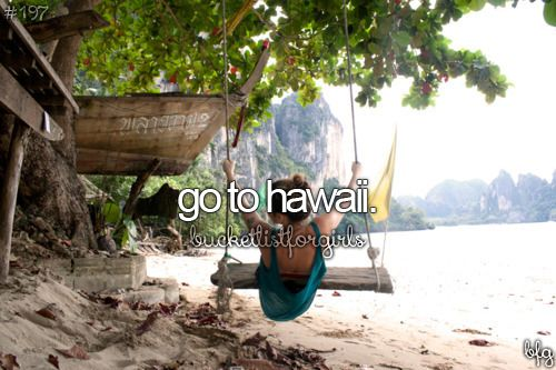 This was on the bucket list but has now expanded to wanting to visit multiple Hawaiian islands