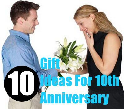 Gift Ideas For 10th Anniversary