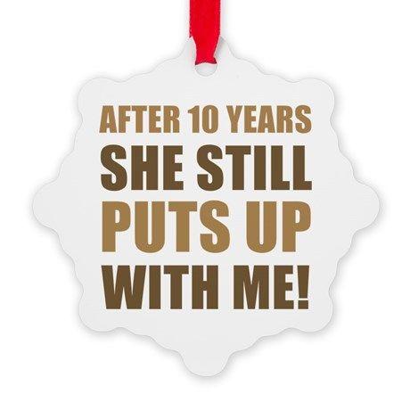 10th Anniversary Humor For Men Snowflake Ornament