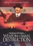 Saddam Hussein: Weapon of Mass Destruction [DVD] [2005], 11197942