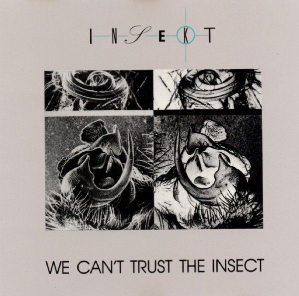 Insekt - We Can't Trust The Insect: buy CD, Album at Discogs