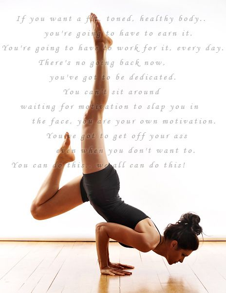 There should be no excuses, only reasons to keep going! Like yet another pose that I want to be ale to do with ease :)