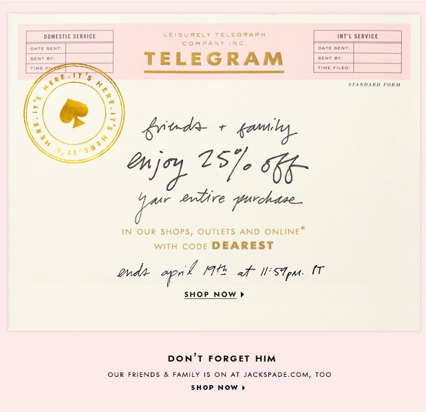 enjoy 25% off at the kate spade new york Friends and Family sale with code: DEAREST. Click through for details.