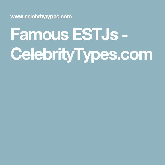 Celebrity personality types estj celebrities
