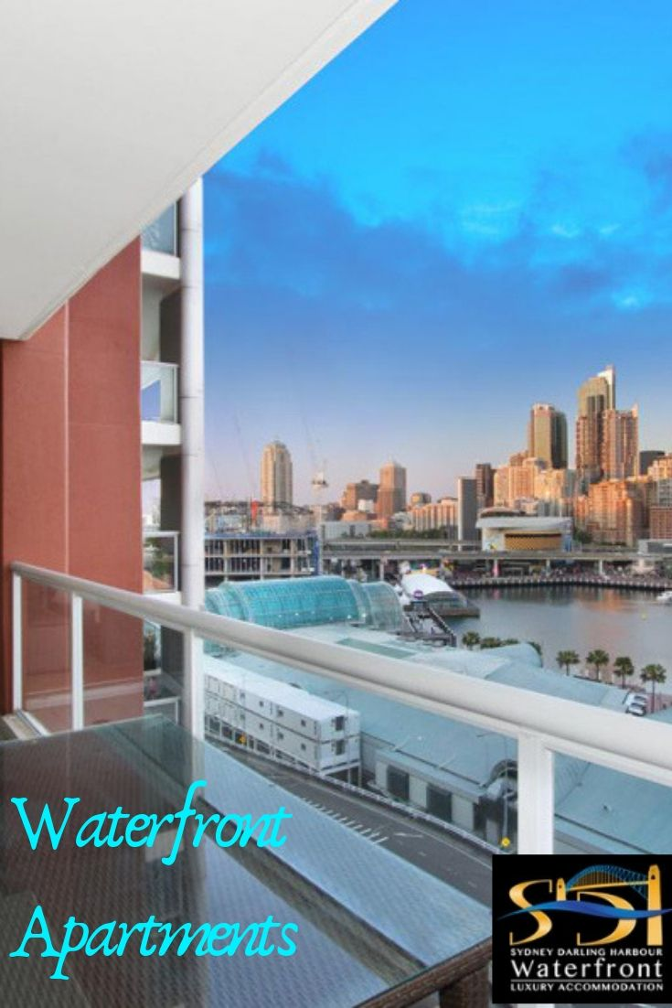 A Visit To Sydney Will Remain Memorable If You Have Good Stay Waterfrontapartments In Darlingharbour Provide Unmatched Facilitieake Your
