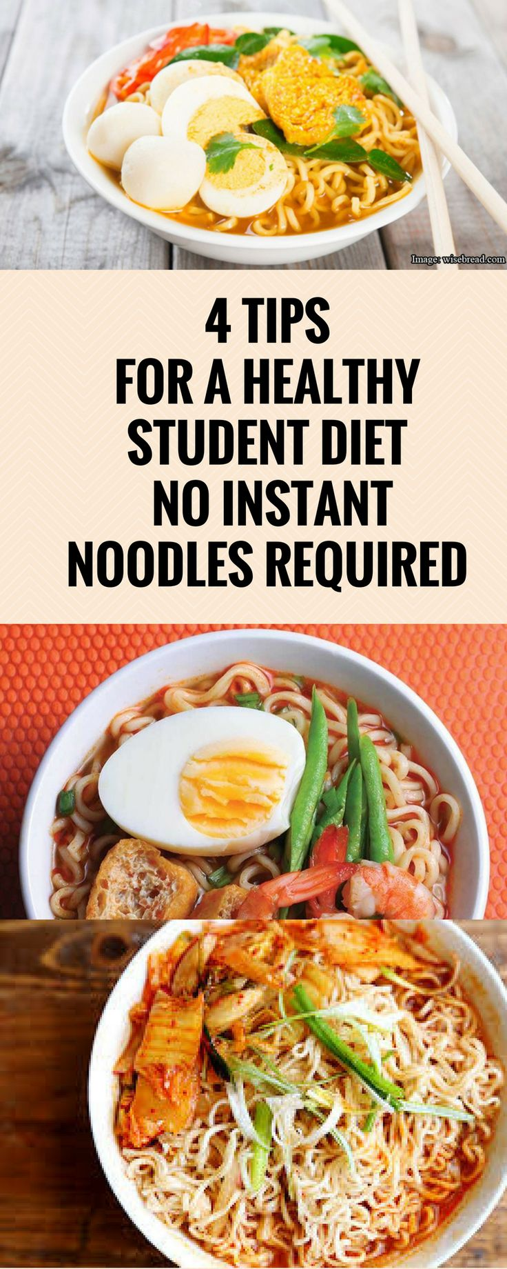 4 TIPS FOR A HEALTHY STUDENT DIET, NO INSTANT NOODLES REQUIRED *