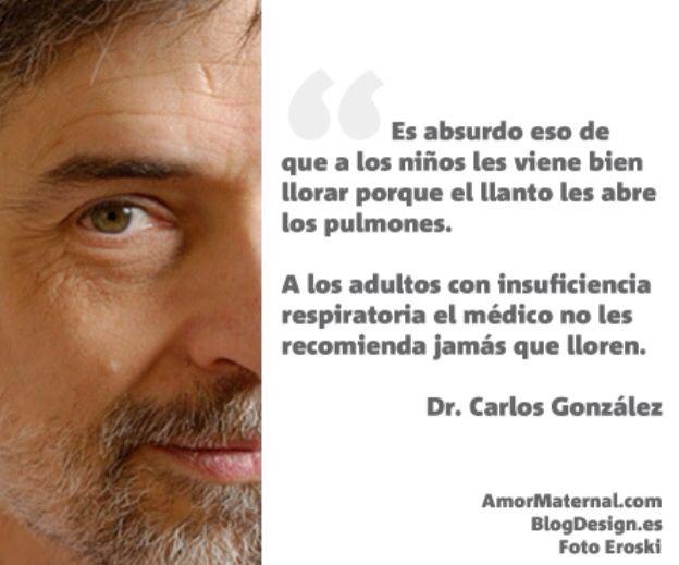 Dr. Carlos González, pediatra; y autor de Bésame Mucho.