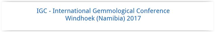 #geocongress IGC-2016 — 35th International Gemmological Conference. Windhoek, Namibia. 22 Oct 2017. Namibia is a great destination for international conferences because of its high standard of infrastructure. The spectacular landscapes, the species-richness of wildlife and the variety of cultures and traditions make Namibia a very popular country to visit...