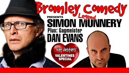 Title: Bromley Comedy - Valentines Special - SIMON MUNNERY.  Our first ever valentines Special and double headliner features perennial alternative comedy legend SIMON MUNNERY as the headline act.  On Saturday February 14, 2015 at 9:00 pm - 11:00 pm.  Category: Arts | Performing Arts | Comedy.  Artists / Speakers: Simon Munnery, Dan Evans, Juliet Myers.  URLs:  Facebook: http://atnd.it/19968-0 Twitter: http://atnd.it/19968-2  Price: GBP 12.50.