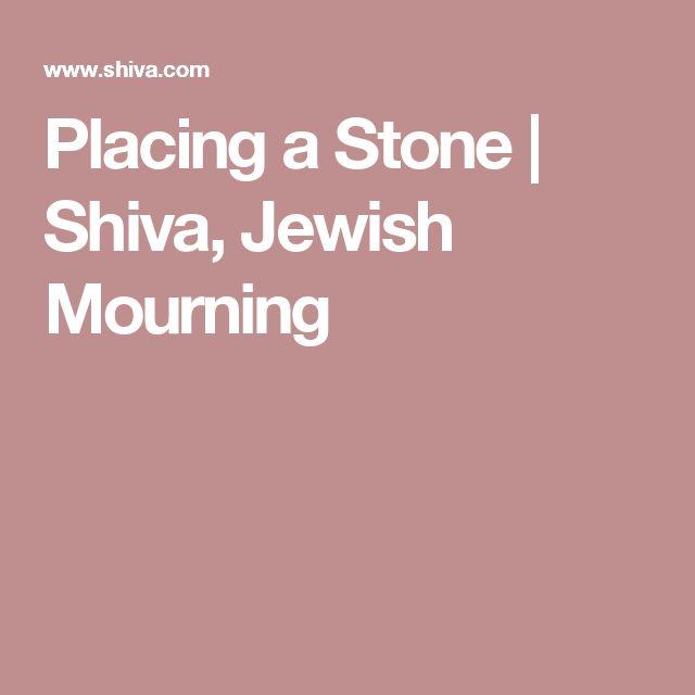 Placing a Stone | Shiva, Jewish Mourning