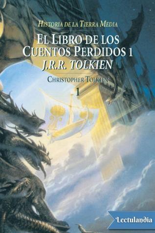El libro de los Cuentos Perdidos fue la primera gran obra de imaginación de J.R.R. Tolkien , comenzada en 1916-1917, cuando tenía veinticinco años, y abandonada varios años después. Es en realidad el principio de toda la concepción de la Tierra Me...
