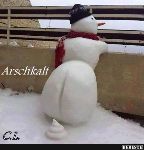 Arschkalt.. | Lustige Bilder, Sprüche, Witze, echt lustig
