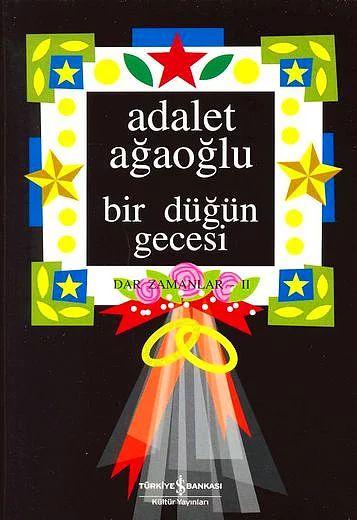 """""""Bir Düğün Gecesi"""", (1979) Adalet Ağaoğlu"""