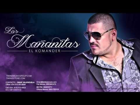 El Komander - Las Mañanitas - YouTube