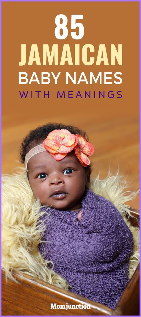 Jamaican Baby Names With Meanings