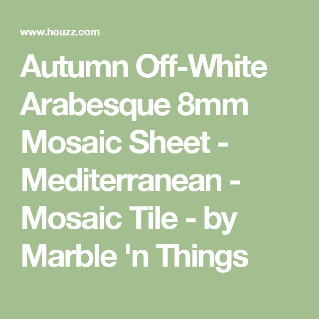 Autumn Off White Arabesque 8mm Mosaic Sheet   Mediterranean   Mosaic Tile    By Marble