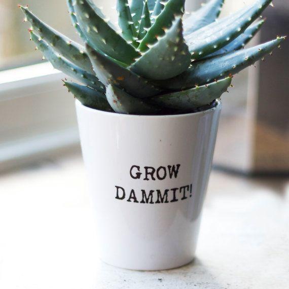 Personalisierte maschinengeschrieben Blumentopf, witzige inspirierende Blumentopf, Pflanze Topf mit zitieren, Gartenarbeit Geschenk, Geschenk für Papa