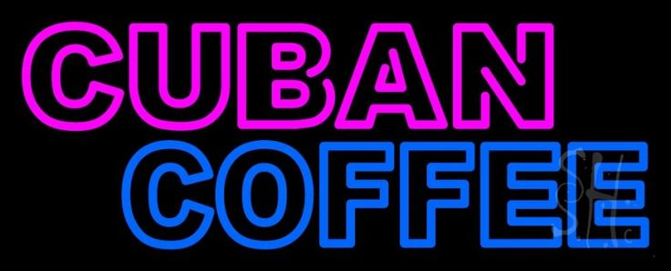 Double Stroke Cuban Coffee Neon Sign