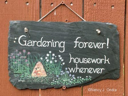 Gardening Forever!  I could not agree more :) Love to be out in the garden hands in the dirt House work not so much:(