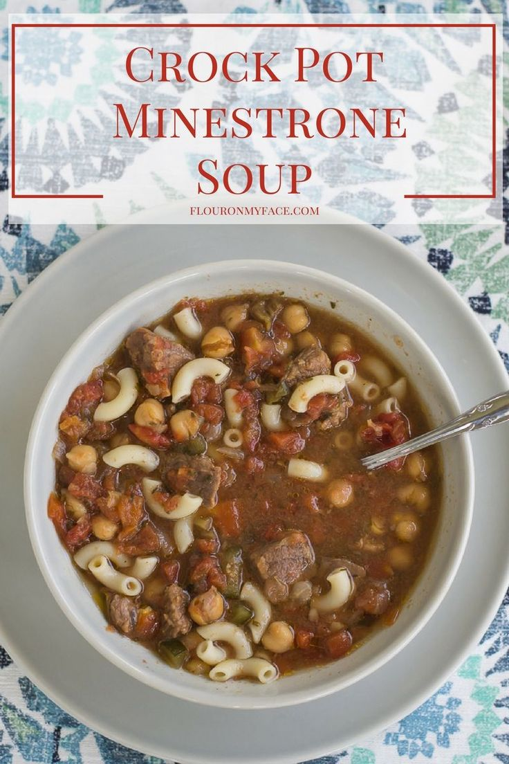 Crock Pot MInetrone Soup recipe via flouronmyface.com