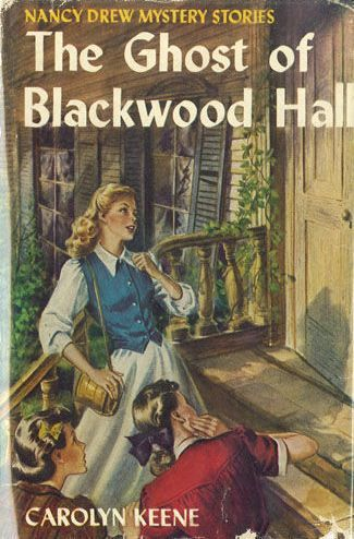 Nancy Drew Mystery Stories: The Ghost of Blackwood Hall | Mildred Wirt Benson Collection | Iowa Digital Library