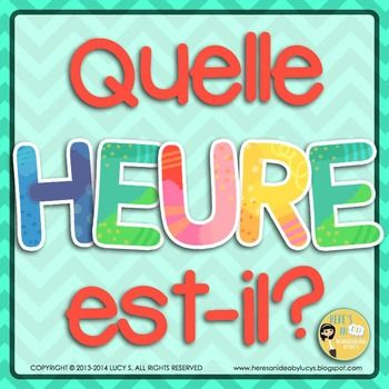Quelle heure est-il? - J'ai... Qui a? Game - Telling time in French (includes bonus bookmarks)