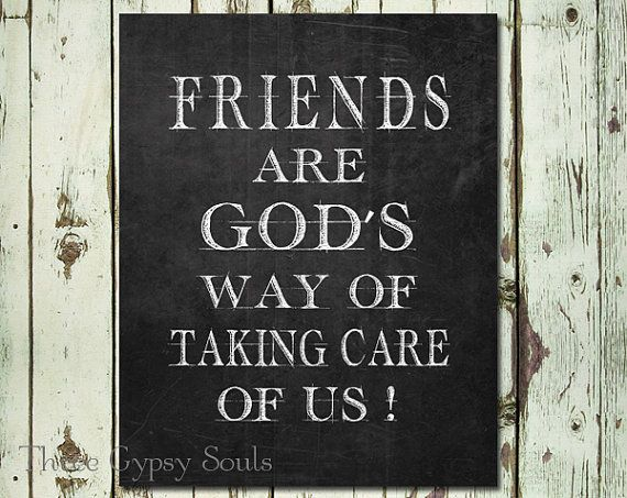 Best Friend. Friendship Quote Sign. Friend Printable Poster. Friendship Gift. Gift For Friend. Friends Are God's Way of Taking Care Of Us