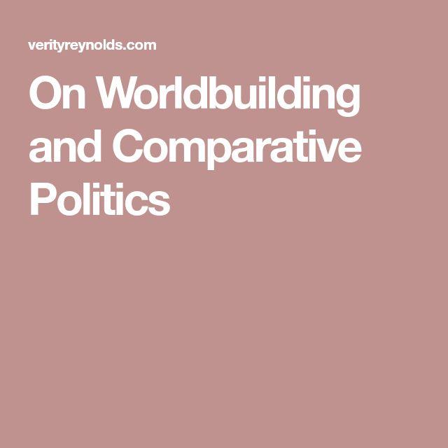 On Worldbuilding and Comparative Politics