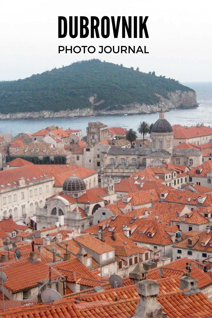 Dubrovnik photo journal. Follow my visit to Dubrovnik, one of Europe's most beautiful cities. Includes things to do, tips and links for planning your trip to Dubrovnik…