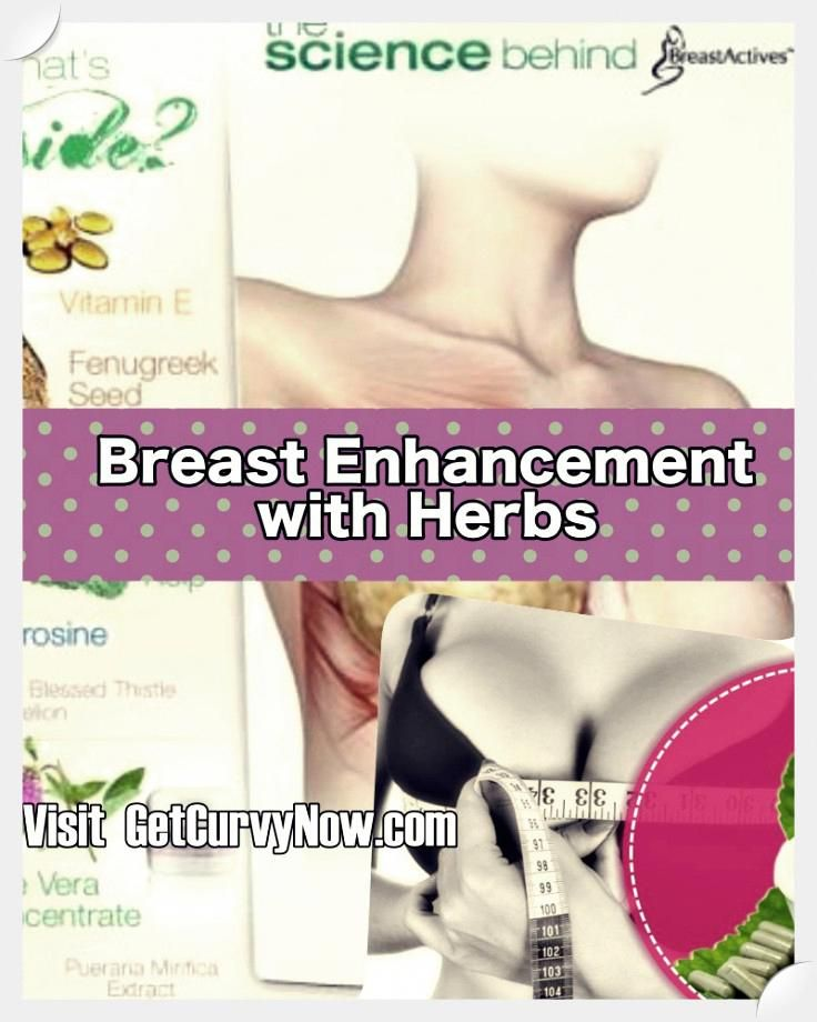 Natural breast enlargement; Want larger, firmer boobs without surgery?  Herbal breast enlargement is easily the most popular means for growing  breasts today.
