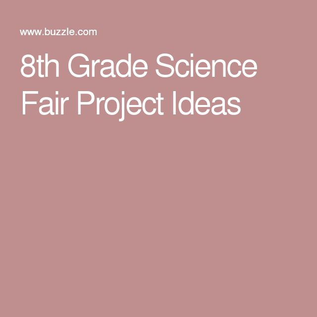8th Grade Science Fair Project Ideas That are Strikingly Creative