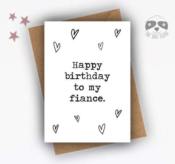 Birthday Card Fiance Card Fiancee Card Happy Birthday To My Fiance Dsb085 Romantic Birthday Cards Funny Birthday Cards Funny Anniversary Cards