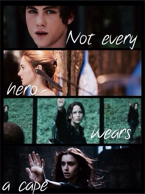 So true / Heroes / Books / FANDOMS UNITE / Hunger Games/ Divergent/ Mortal Instruments/ Percy Jackson