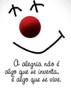 Desejo que você viva muita alegria!