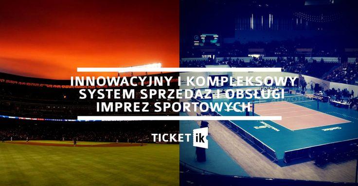Organizujesz imprezy sportowe? Chcesz zwiększyć sprzedaż, poprawić organizację, wiedzieć więcej o swoich klientach? Sprawd ź nas. Oferujemy unikatowy i innowacyjny system do sprzedaży biletów i zarządzania imprezami sportowymi. Dowiedz się więcej: http://ticketik.pl/#!/Info/DlaOrganizatorow