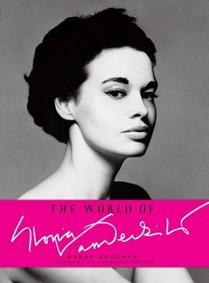 The World of Gloria Vanderbilt - a visual biography.