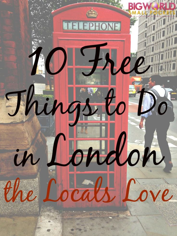 10 Free Things to Do in London that the Locals Love {Big World Small Pockets}