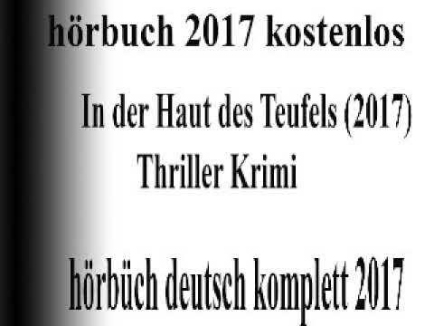 oben hörbuch thriller 2017 deutsch komplett  | hören hörbüch fantasy 2017 kostenlos #5 - YouTube