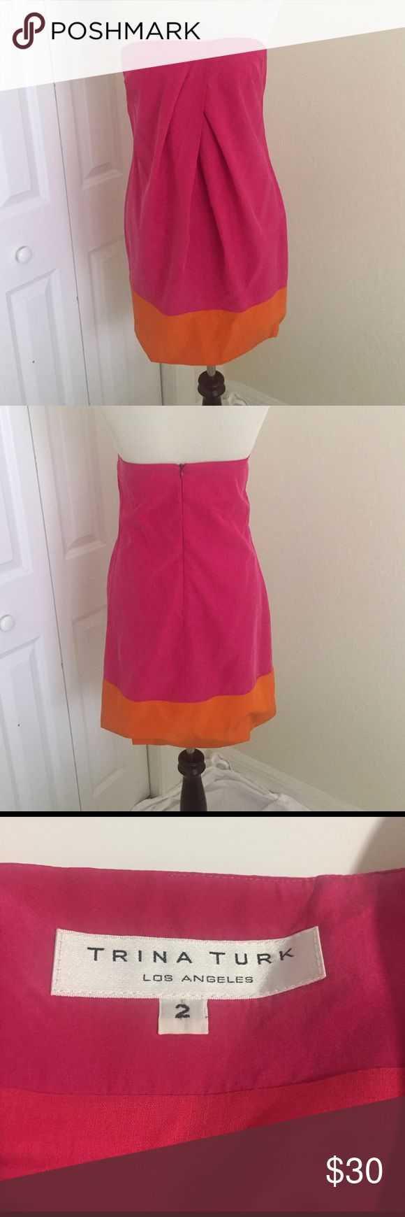 Trina Turk strapless dress This is a strapless Trina Turk dress. Hot pink with an orange stripe around the bottom. 51% silk, 49% cotton. Trina Turk Dresses Midi