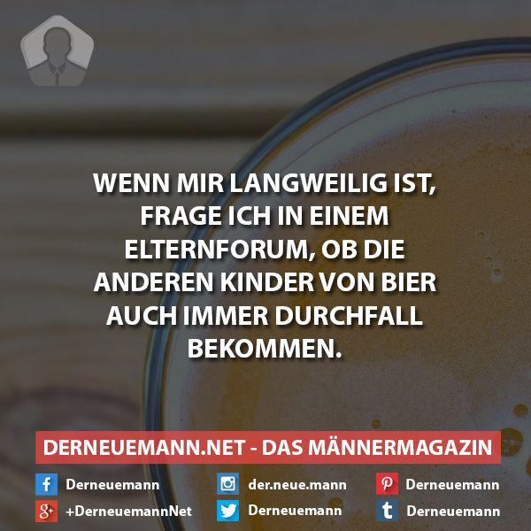 Elternforum #derneuemann #humor #lustig #spaß #sprüche #bier