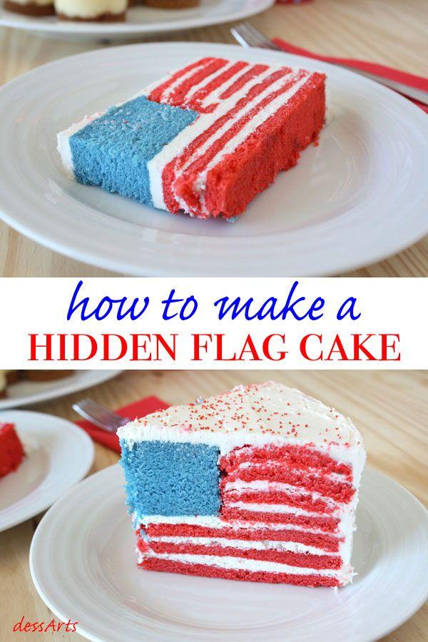 How To Make A Hidden Flag Cake Dessarts Recipe Flag Cake Cake Cake Designs