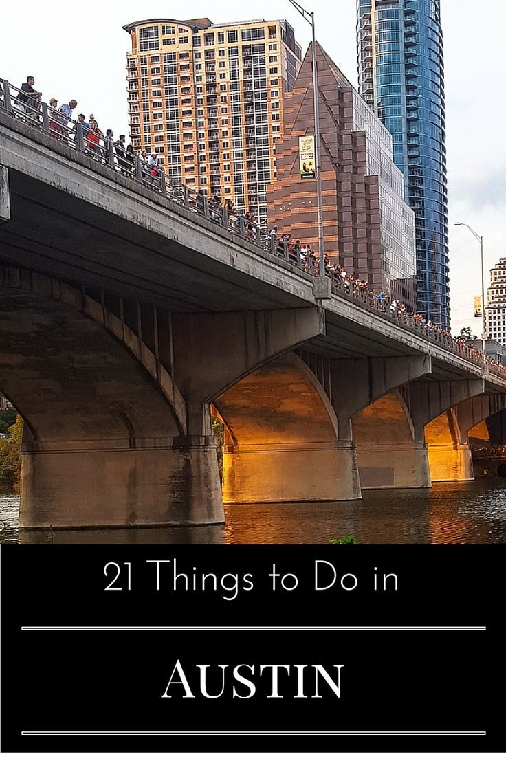 21 Things to Do in Austin, Texas http://www.casualtravelist.com