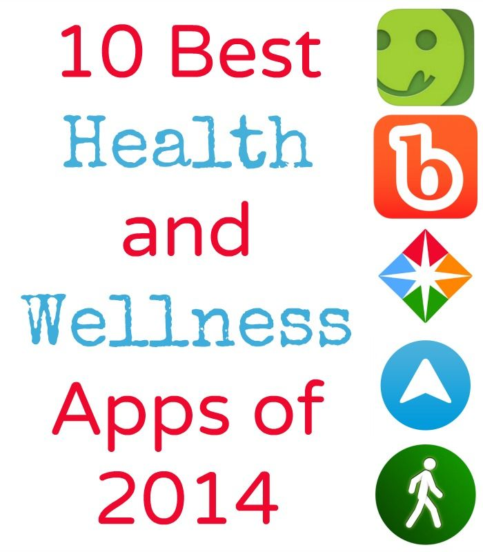 10 Best Health and Wellness Apps of 2014 - Natural Family Today. This is a great resource for for 10 great apps which address health and wellness goals and a variety of ways to reach them. (Laurie)