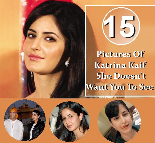 15 PICTURES OF KATRINA KAIF SHE DOESN'T WANT YOU TO SEE