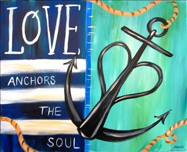 Anchor of Love - Sarasota, FL Painting Class - Painting with a Twist